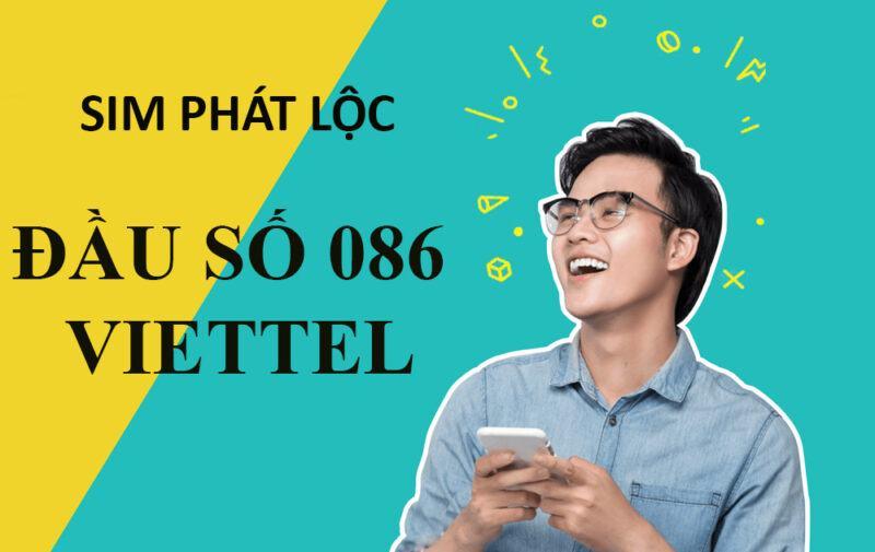 086 là mạng gì? Đầu số 086 của mạng Viettel