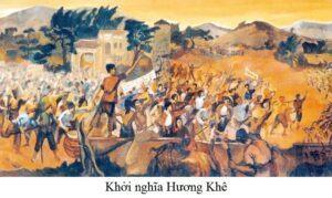Tại sao nói cuộc khởi nghĩa Hương Khê là cuộc khởi nghĩa tiêu biểu nhất trong phong trào Cần Vương?