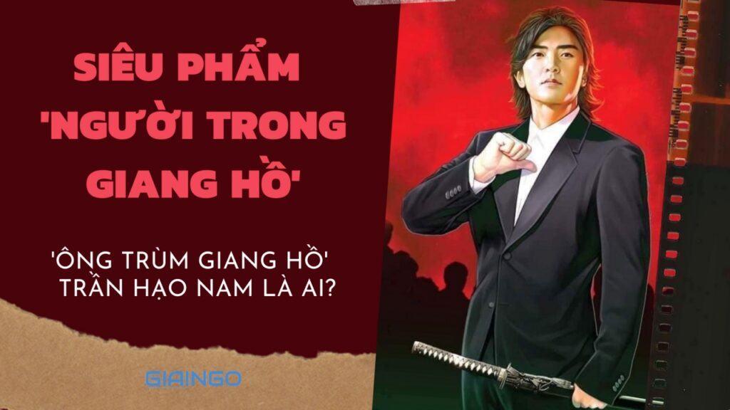 Trần Hạo Nam là ai?