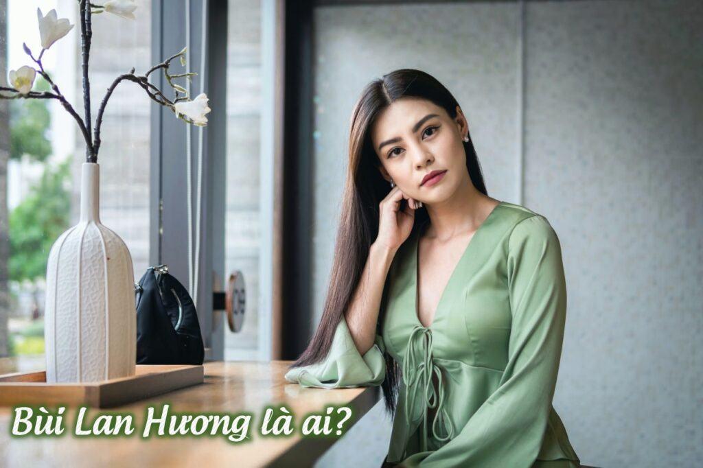 Bùi Lan Hương là ai?