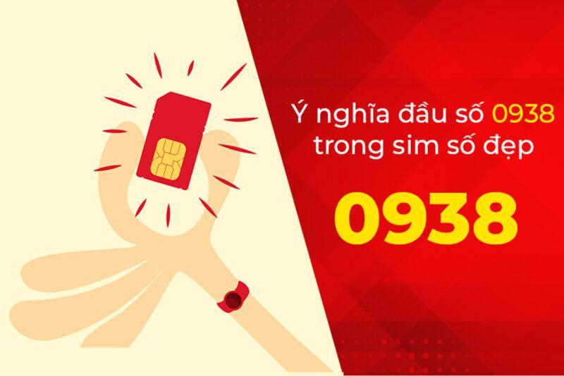 Ý nghĩa SIM đầu số 0938 là gì?