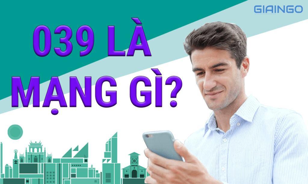 039 là của mạng nào?