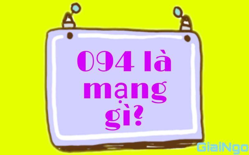 094 là mạng gì?