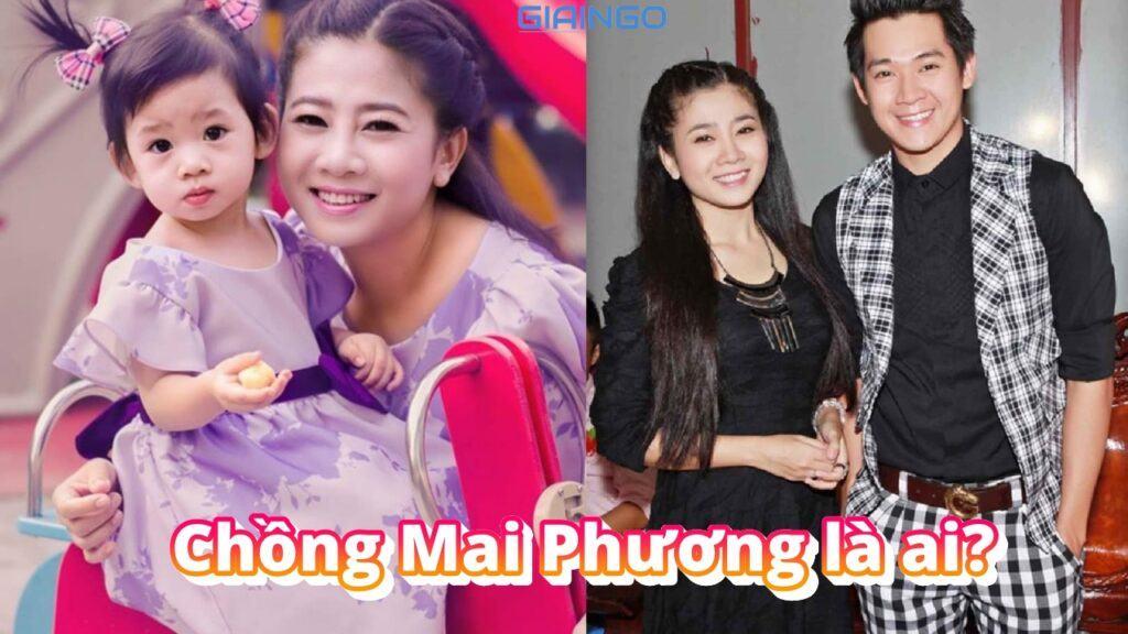 Chồng Mai Phương là ai?