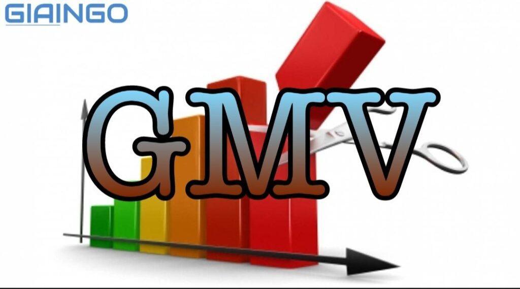 GMV là gì?