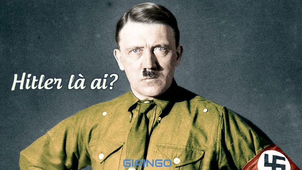 Hitler là ai