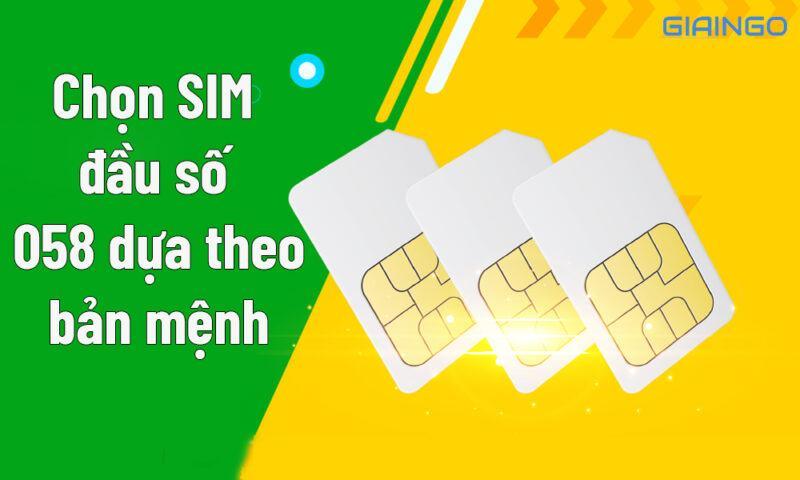 Chọn SIM đầu số 058 dựa theo mệnh của người sở hữu