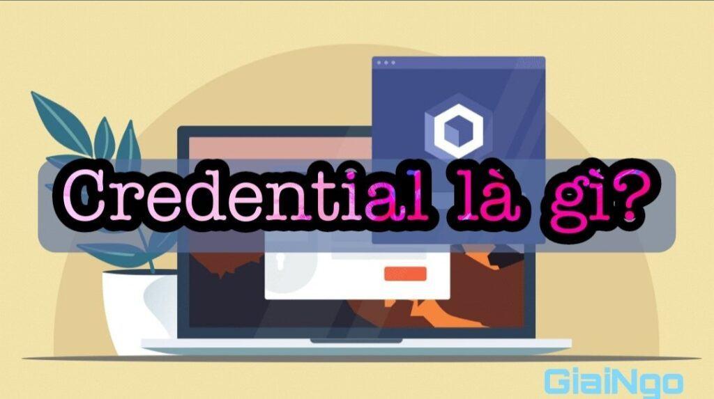 credential là gì