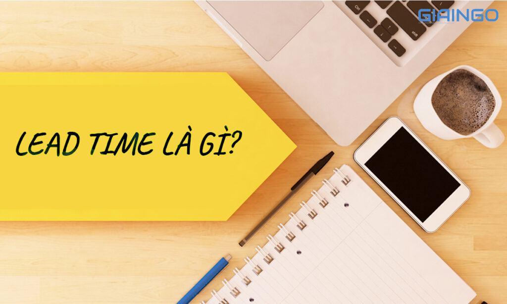 Tìm hiểu về leatime là gì?