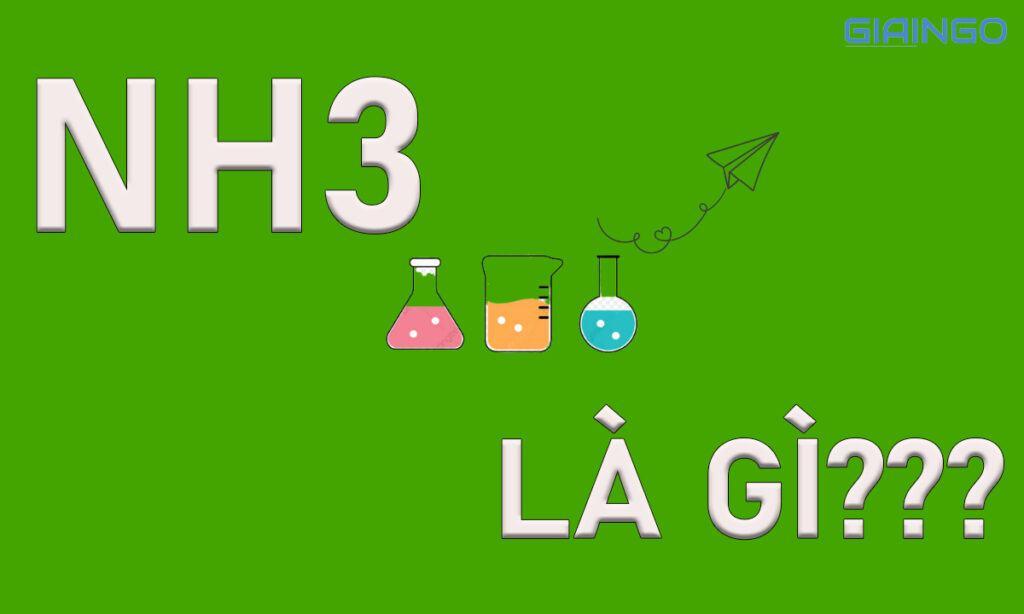 NH3 là gì trong hóa học
