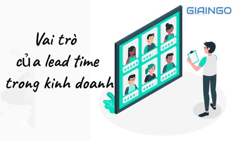 Vai trò của lead time trong kinh doanh