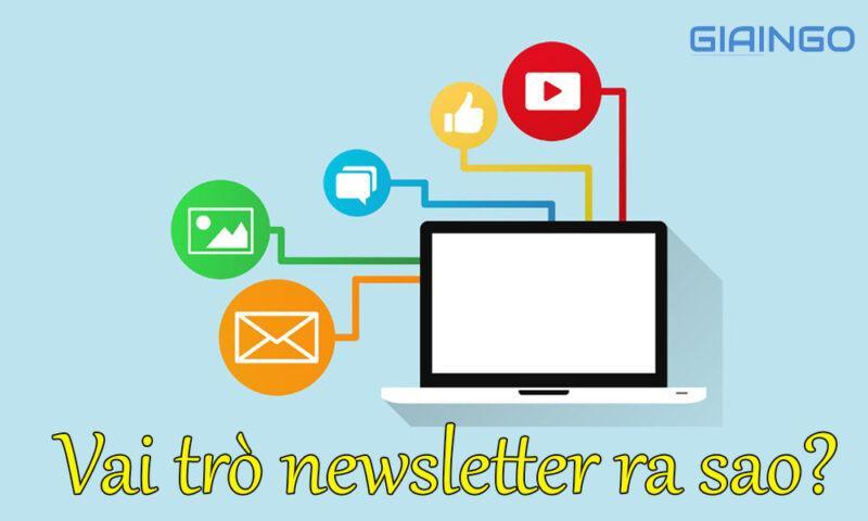 Vai trò của newsletter