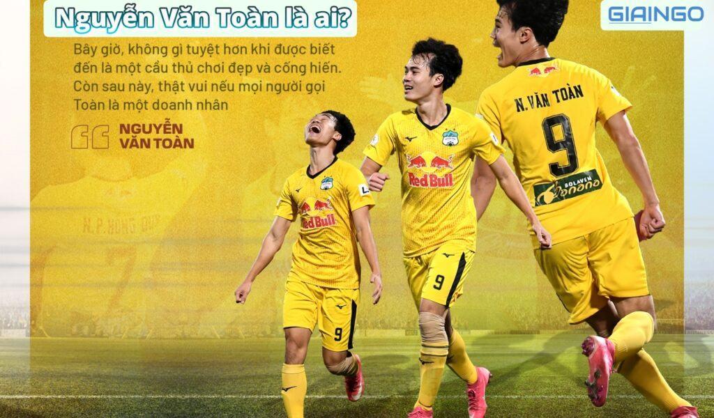 Nguyễn Văn Toàn là ai?