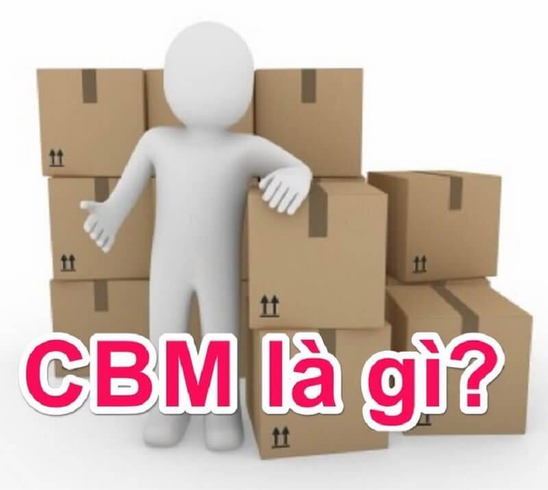 CBM là gì?