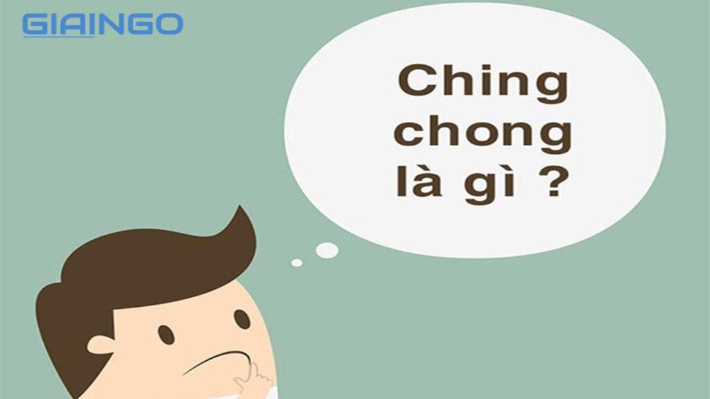 ching chong là gì?