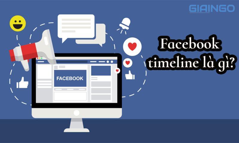 Facebook timeline là gì?