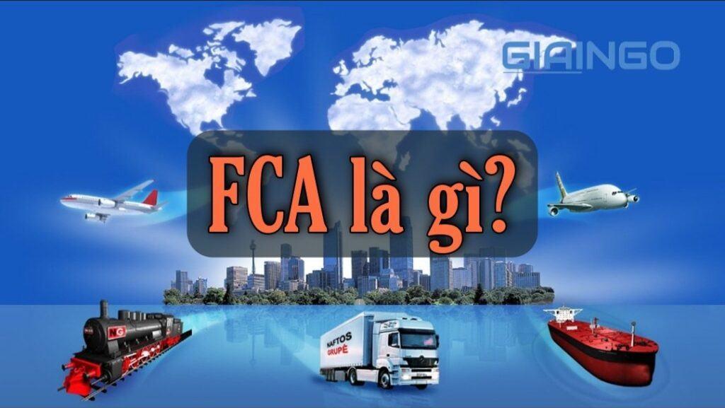 FCA là gì?