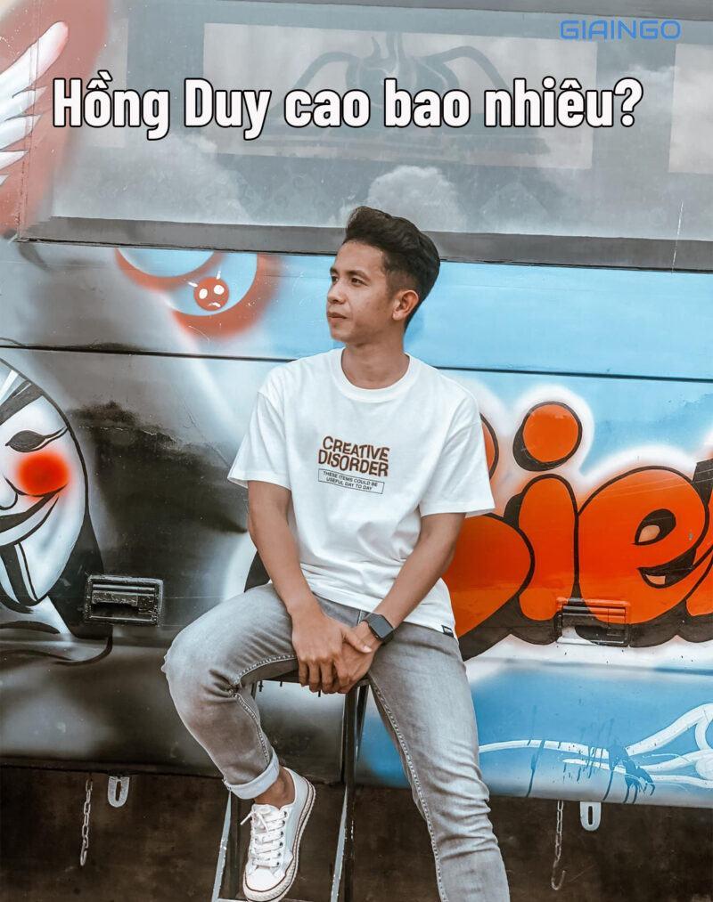 Nguyễn Phong Hồng Duy cao bao nhiêu?