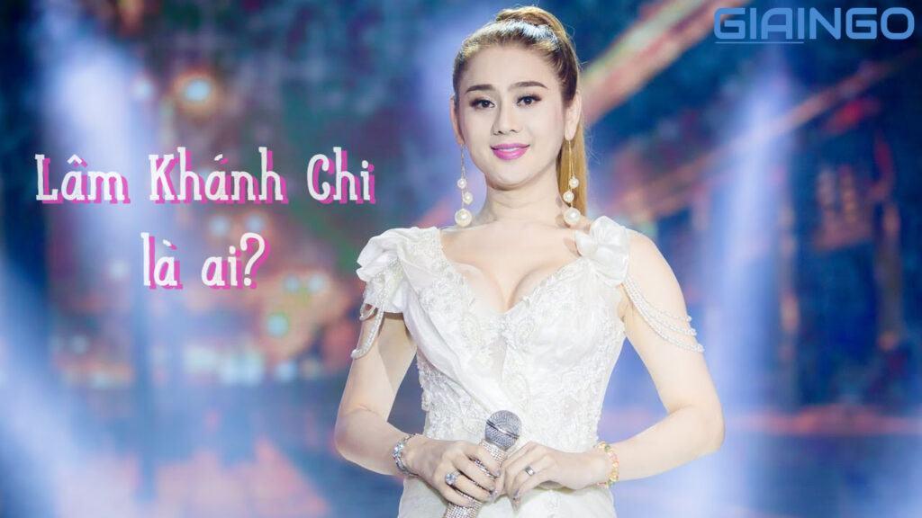 lam khanh chi la ai