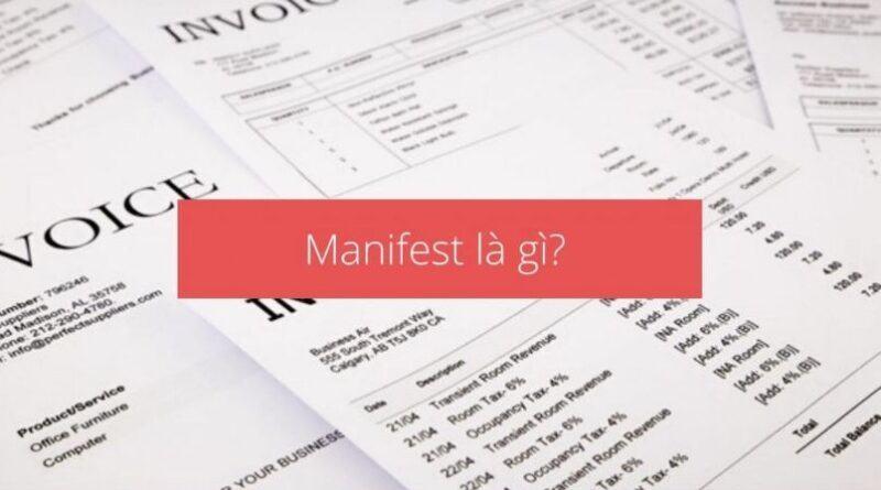 Manifest là gì?