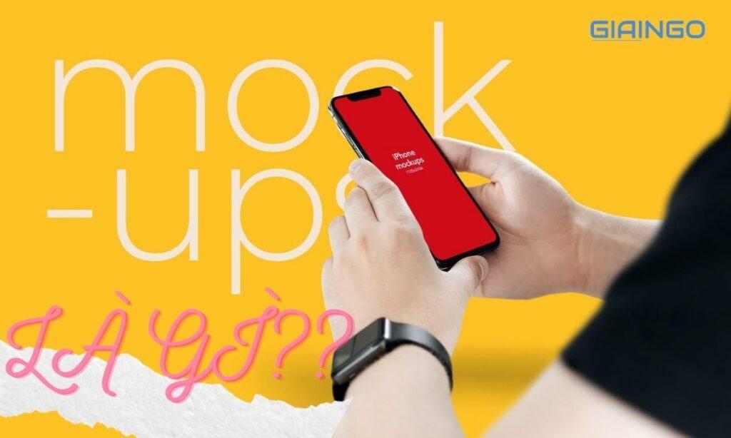 Mockup là gì?
