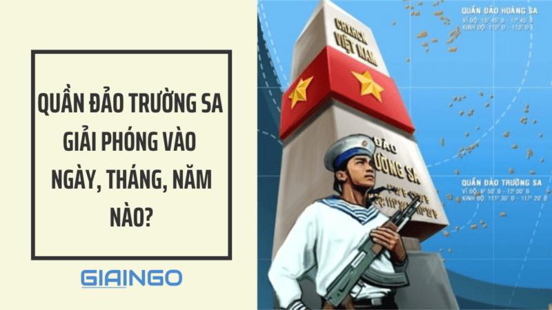 https://giaingo.info/quan-dao-truong-sa-giai-phong-vao-ngay-thang-nam-nao/
