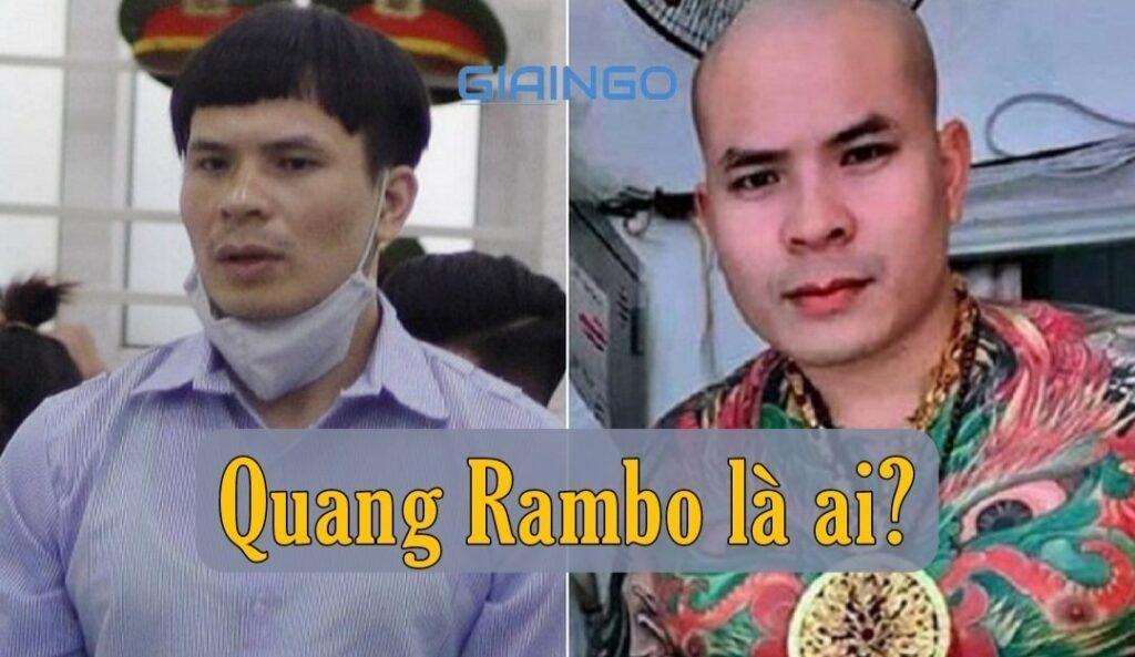 Quang Rambo là ai?