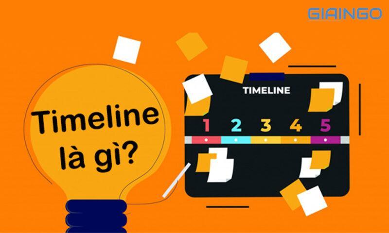 Timeline là bảng công việc hằng ngày