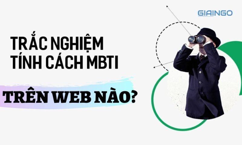 Một số website test MBTI chuẩn và chính xác nhất