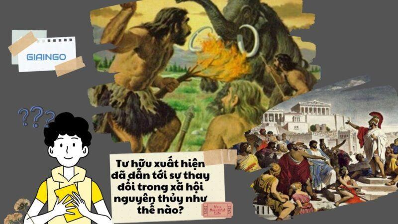 https://giaingo.info/tu-huu-xuat-hien-da-dan-toi-su-thay-doi-trong-xa-hoi-nguyen-thuy-nhu-the-nao/