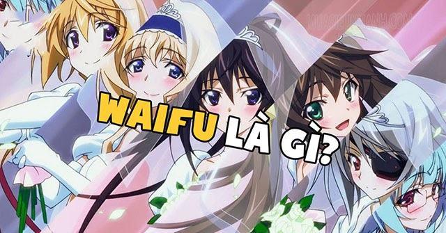 waifu là gì?