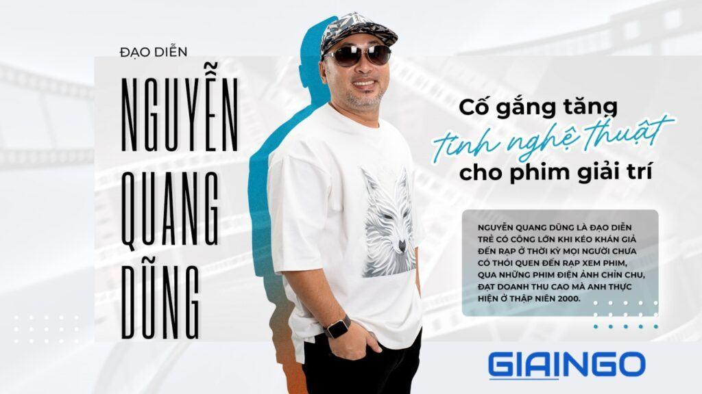 đạo diễn Quang Dũng là ai