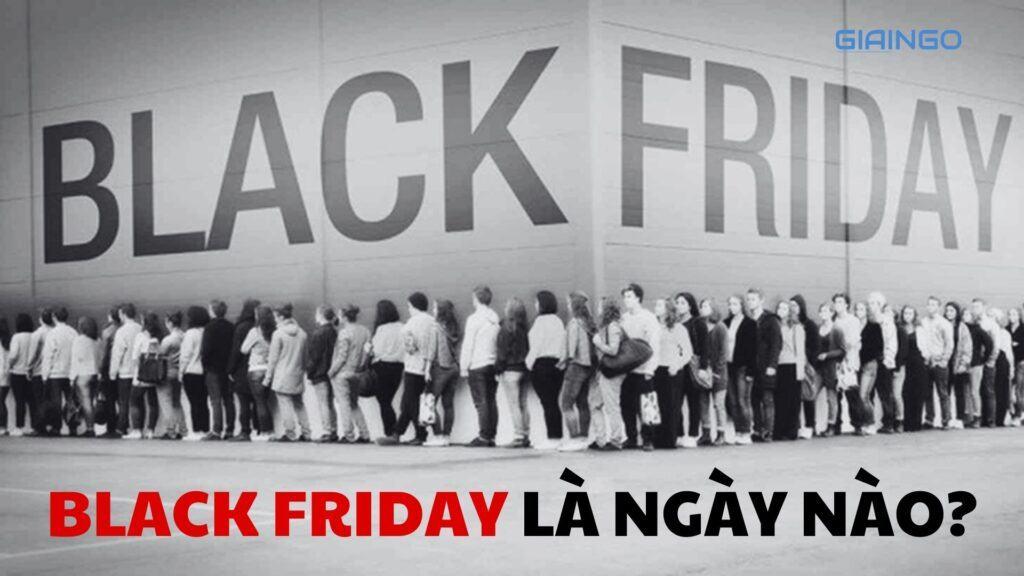 black friday là ngày nào