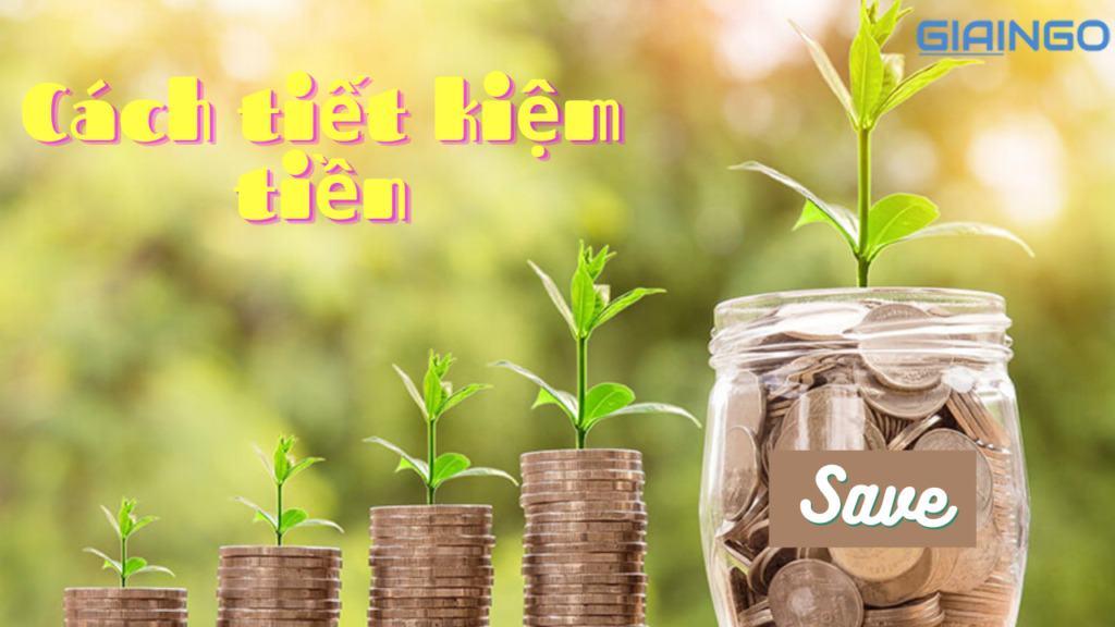 Cách tiết kiệm tiền? Top 7 app quản lý chi tiêu hiệu quả nhất