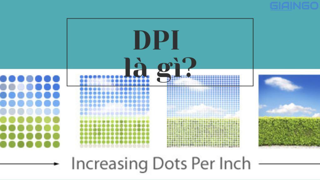 DPI là gì