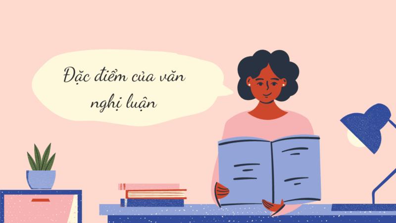 Văn nghị luận là gì? Bí quyết để viết được một bài văn nghị luận hay