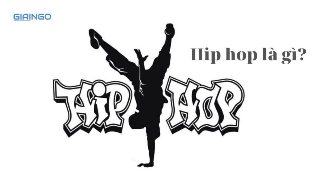 Hip hop là gì