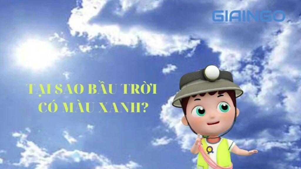 Tại sao bầu trời màu xanh?