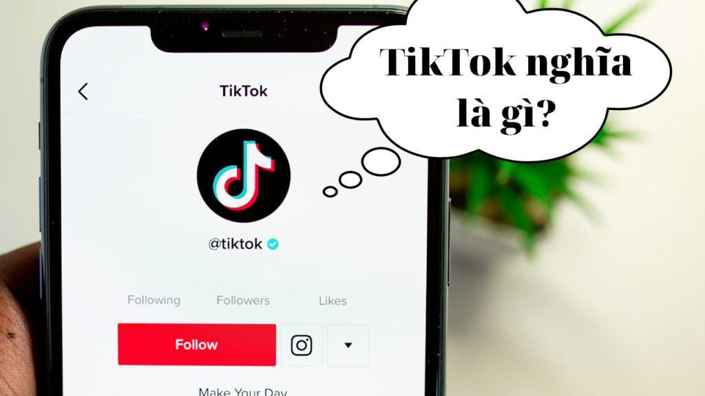 TikTok là gì?