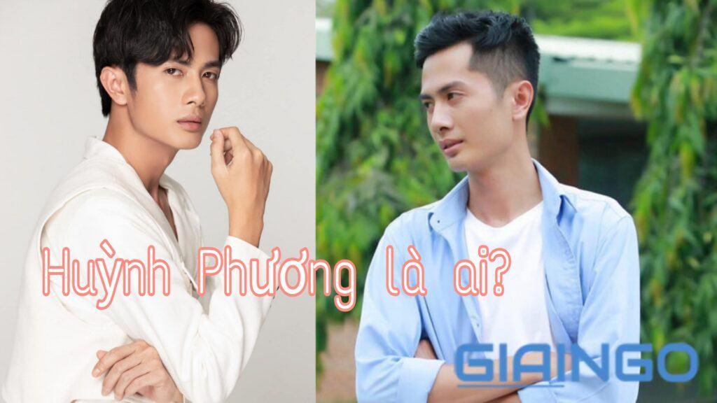 Huỳnh Phương là ai?