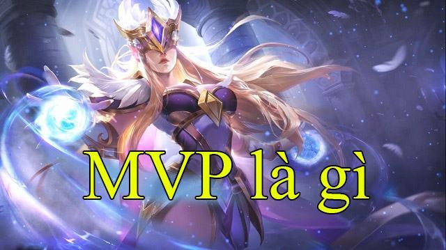 MVP là gì?