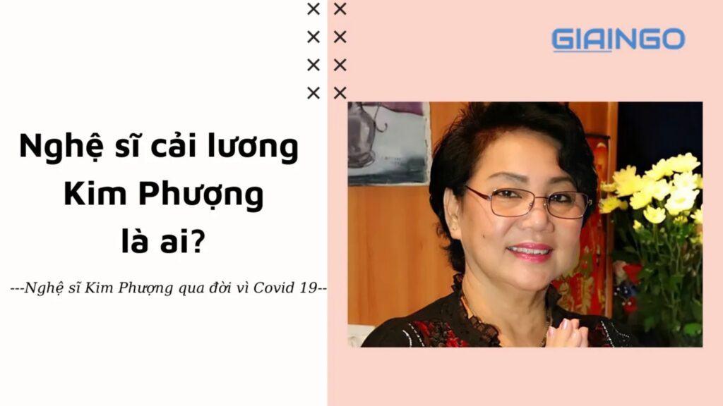 Nghệ sĩ Kim Phượng là ai