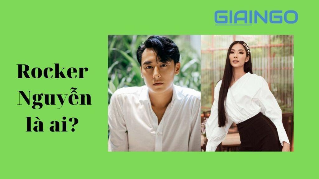 Rocker Nguyễn là ai?