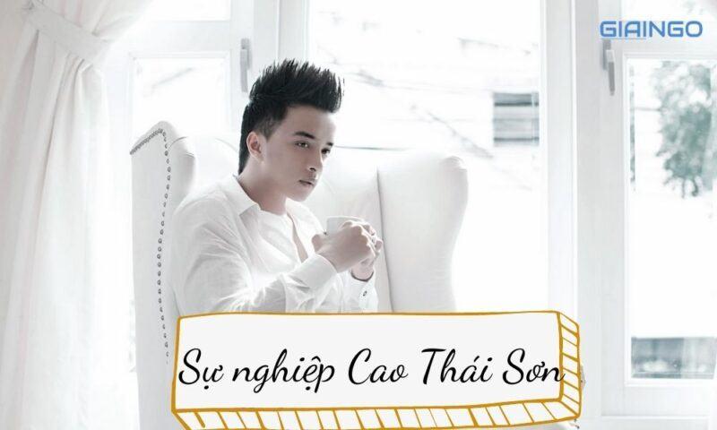 Sự nghiệp của ca sĩ Cao Thái Sơn