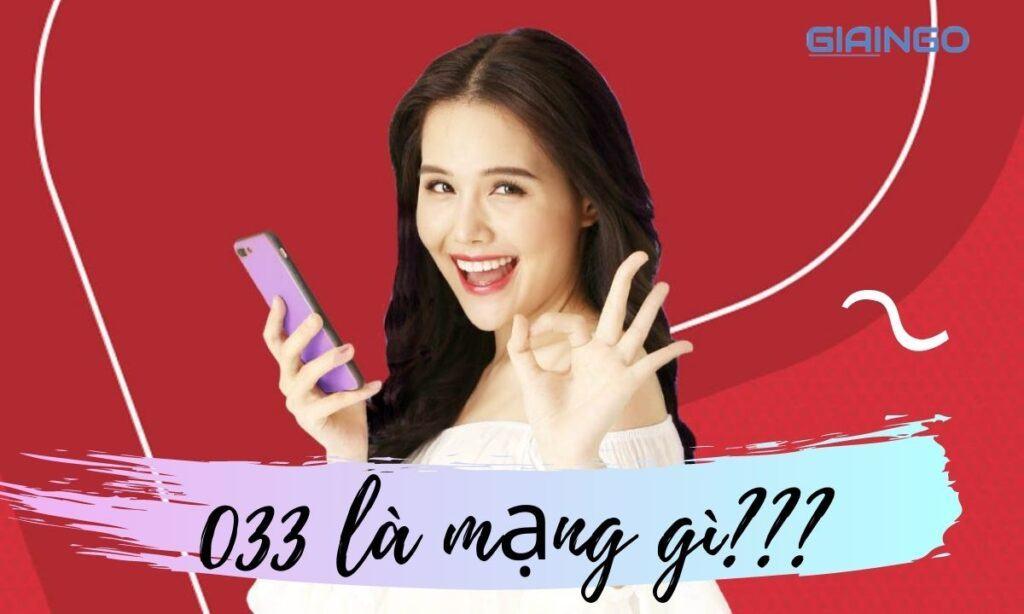 Tìm hiểu 033 là mạng gì