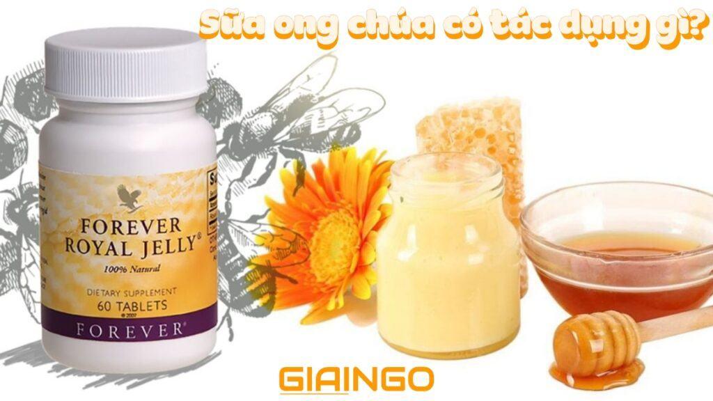 sữa ong chúa có tác dụng gì
