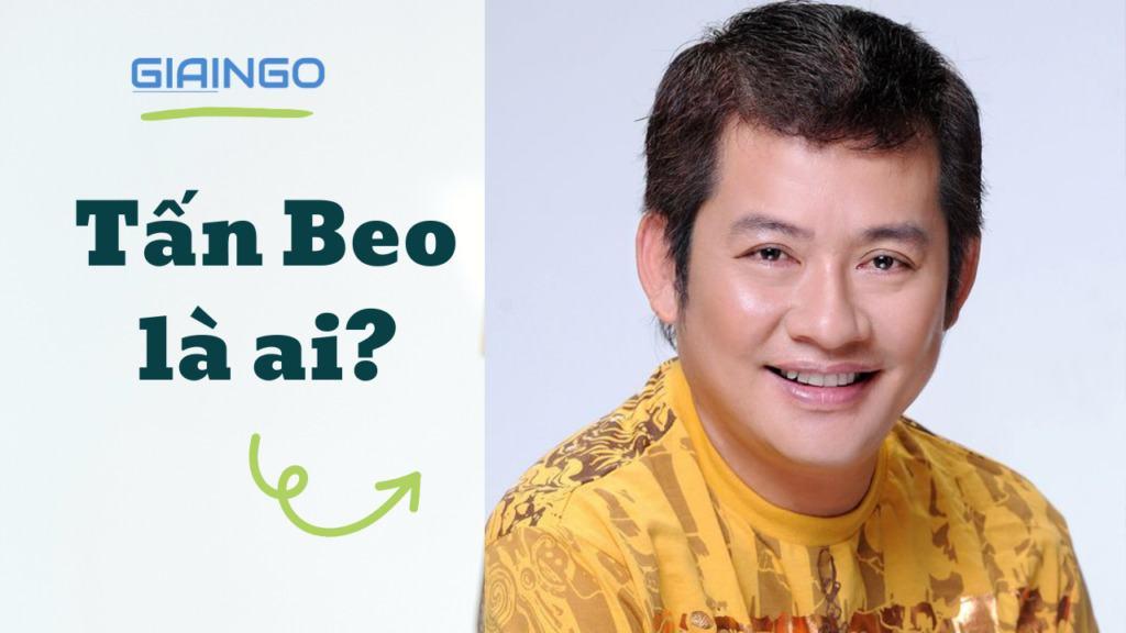 Tấn Beo là ai?