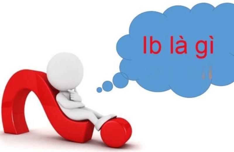Ib là gì