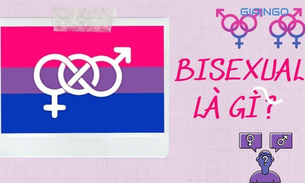 Tìm hiểu bisexual là gì