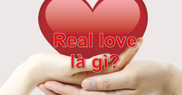 Real love nghĩa là gì?